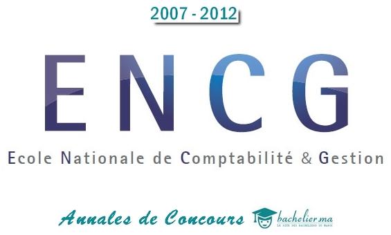 Annales de concours ENCG 2007-2012