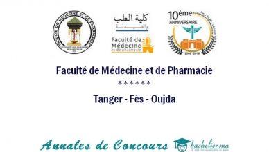 Annales Concours FMP Tanger - FMP Oujda - FMP Fès