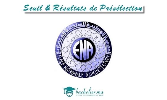 Seuil et Résultats de Présélection ENA 2018